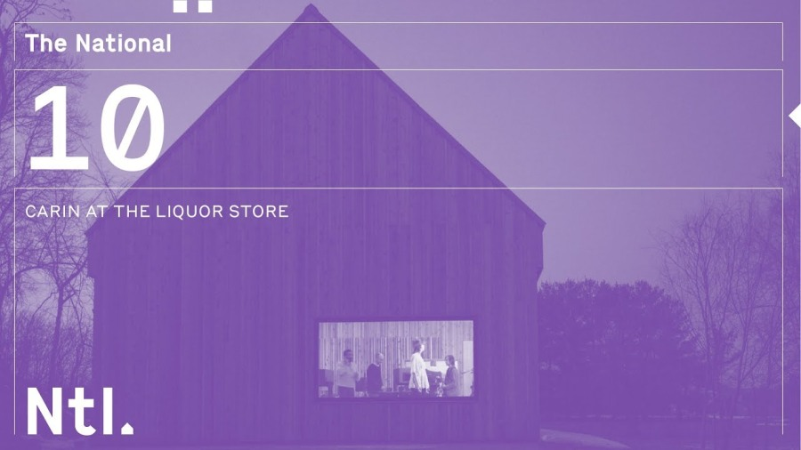 """""""Carin at the Liquor Store"""" by TheNational"""
